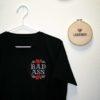 T-Shirt BadAss